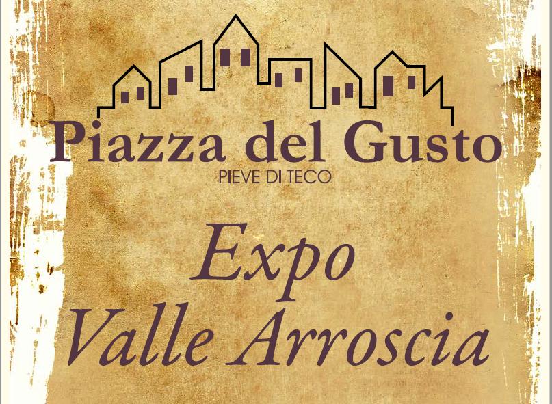 Expo Valle Arroscia 2019, Confcommercio vi invita a Piazza del Gusto